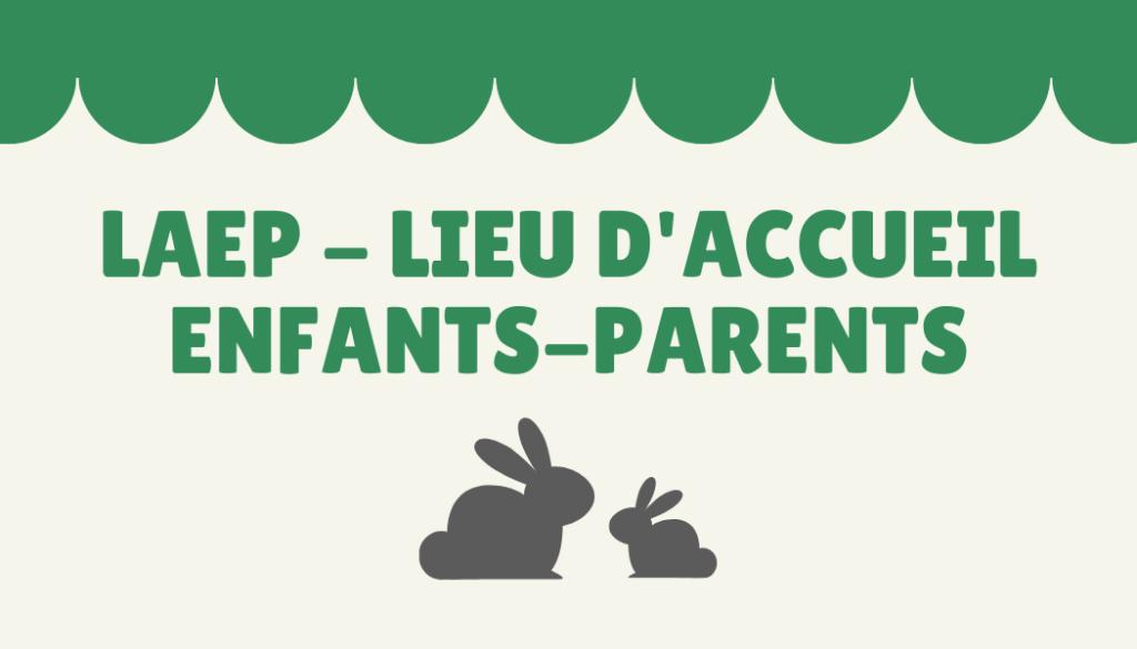 Laep - Lieu d'Accueil Enfants Parents